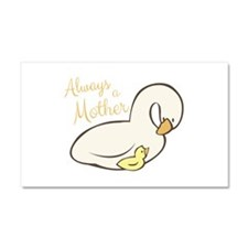 Always A Mother Car Magnet 20 x 12