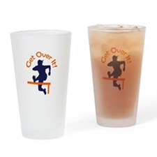 GET OVER IT Drinking Glass