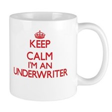 Keep calm I'm an Underwriter Mugs