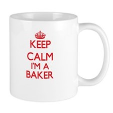 Keep calm I'm a Baker Mugs