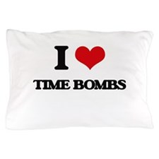 I love Time Bombs Pillow Case