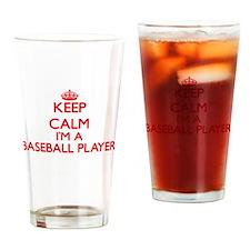 Keep calm I'm a Baseball Player Drinking Glass
