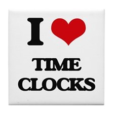 I love Time Clocks Tile Coaster