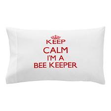 Keep calm I'm a Bee Keeper Pillow Case