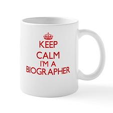 Keep calm I'm a Biographer Mugs