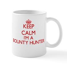 Keep calm I'm a Bounty Hunter Mugs