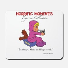 Bankrupt, Alone and Depressed Mousepad