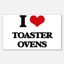 I love Toaster Ovens Decal