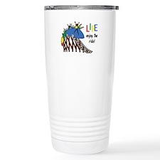 LIFE ENJOY THE RIDE Travel Mug