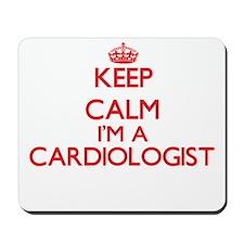 Keep calm I'm a Cardiologist Mousepad