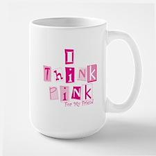I Think Pink Friend -stack Mug