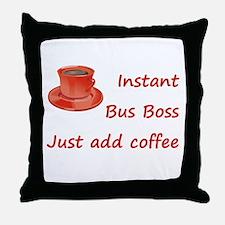 Instant Bus Boss Throw Pillow