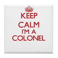 Keep calm I'm a Colonel Tile Coaster
