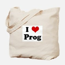 I Love Prog Tote Bag
