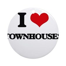 I love Townhouses Ornament (Round)