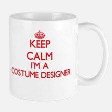 Keep calm I'm a Costume Designer Mugs