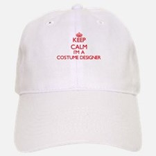 Keep calm I'm a Costume Designer Baseball Baseball Cap