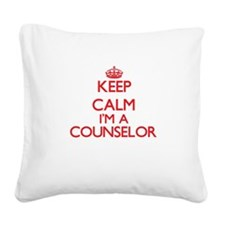 Keep calm I'm a Counselor Square Canvas Pillow
