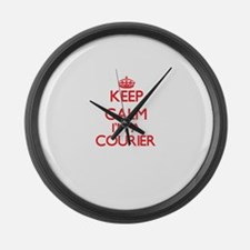 Keep calm I'm a Courier Large Wall Clock