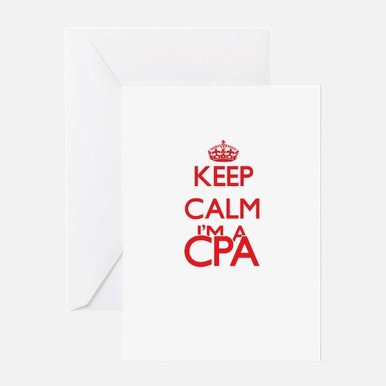 Keep calm I'm a Cpa Greeting Cards