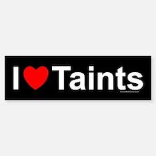 Taints Bumper Bumper Sticker