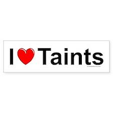 Taints Bumper Sticker