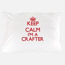 Keep calm I'm a Crafter Pillow Case