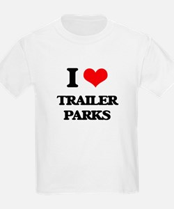 I love Trailer Parks T-Shirt