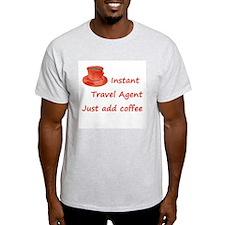 Instant Travel Agent T-Shirt