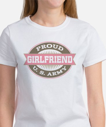 Proud US Army Girlfriend Women's T-Shirt