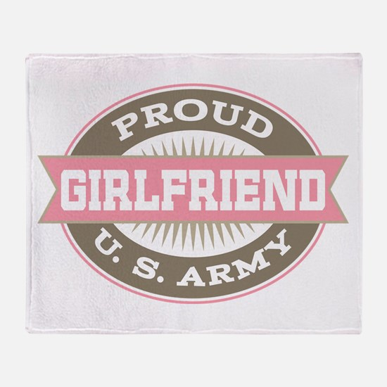Proud US Army Girlfriend Throw Blanket