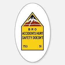 Bro, Accident Hurts, India Decal