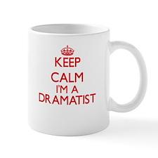 Keep calm I'm a Dramatist Mugs