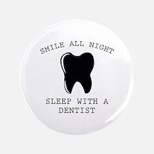 "Smile All Night 3.5"" Button"