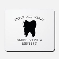 Smile All Night Mousepad