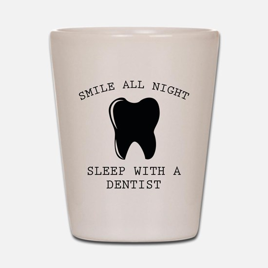 Smile All Night Shot Glass