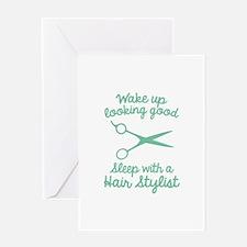 Wake Up Looking Good Greeting Card