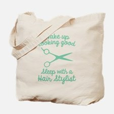 Wake Up Looking Good Tote Bag