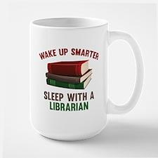 Wake Up Smarter Sleep With A Librarian Large Mug