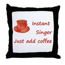 Instant Singer Throw Pillow