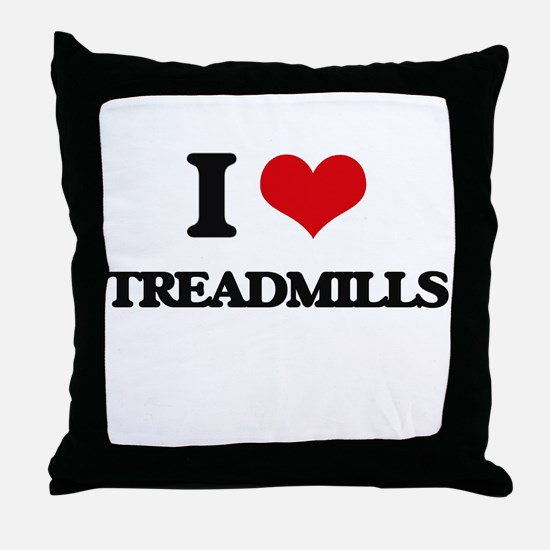 I love Treadmills Throw Pillow