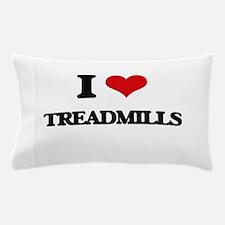 I love Treadmills Pillow Case