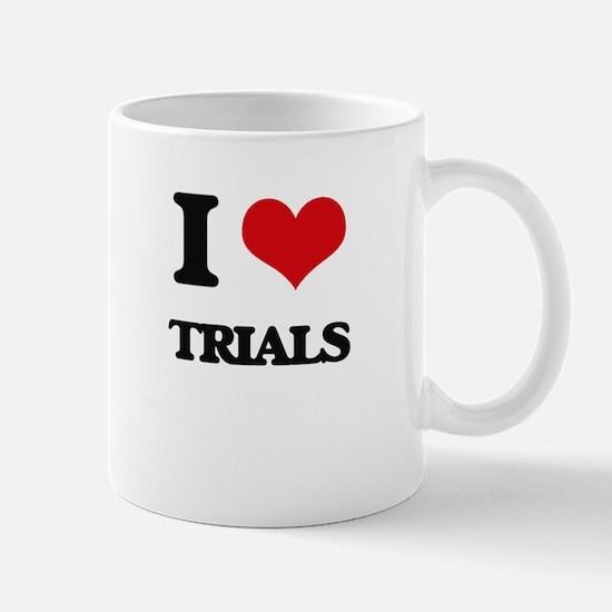 I love Trials Mugs