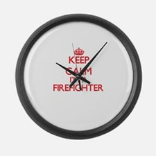 Keep calm I'm a Firefighter Large Wall Clock