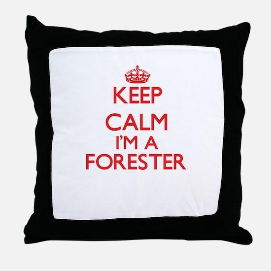 Keep calm I'm a Forester Throw Pillow