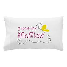 LOVE MY MEMAW Pillow Case