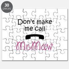 DONT MAKE ME CALL MEMAW Puzzle