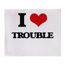 I love Trouble Throw Blanket