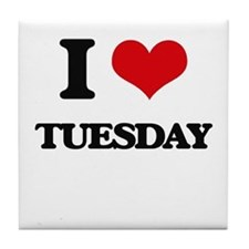 I love Tuesday Tile Coaster