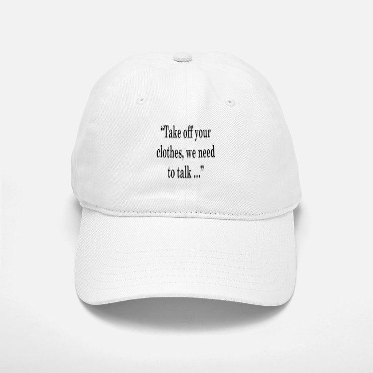 take off your Baseball Baseball Cap